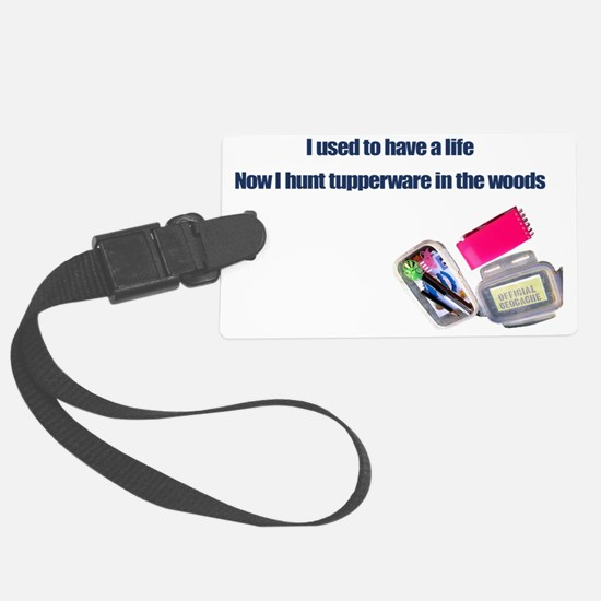 Hunt Tupperware in the Woods Luggage Tag