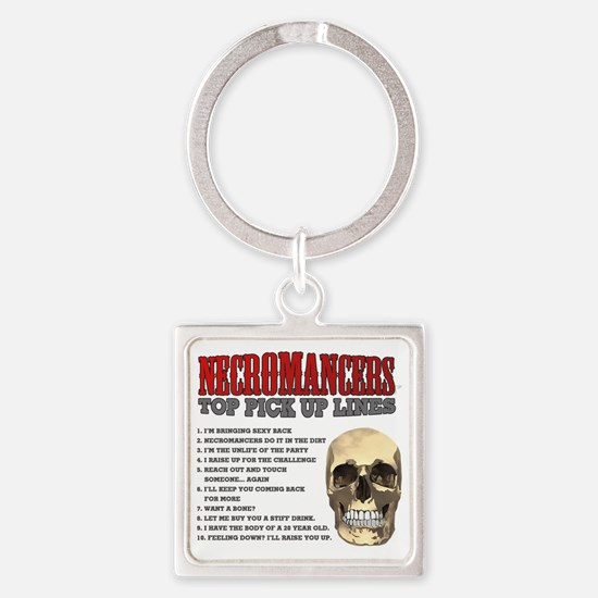 Necromancer Pick Up Lines Square Keychain