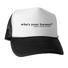 who's your farmer? Trucker Hat