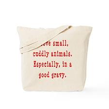 Cuddly Gravy Tote Bag