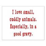 Cuddly Gravy Small Poster