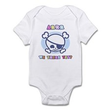 Arrr...Yet? -b Infant Bodysuit