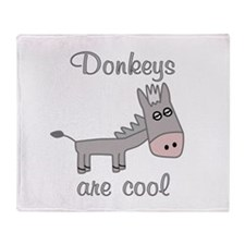 Donkeys are Cool Throw Blanket
