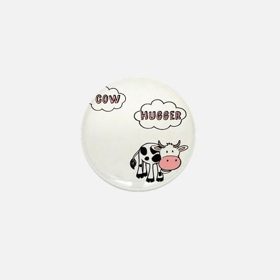Cow Hugger Mini Button