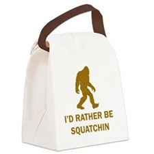 Id Rather Be Squatchin Canvas Lunch Bag