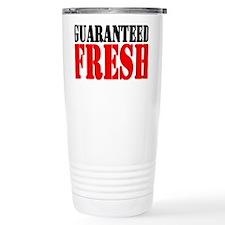 Guaranteed Fresh Travel Mug