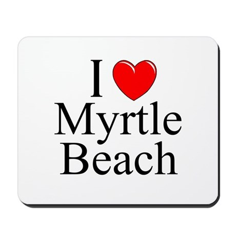 """I Love Myrtle Beach"" Mousepad"