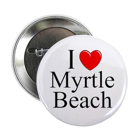 """""""I Love Myrtle Beach"""" Button"""