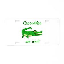 Crocodiles are Cool Aluminum License Plate