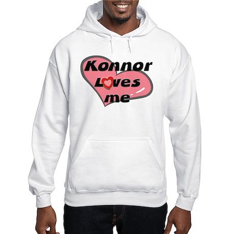 konnor loves me Hooded Sweatshirt