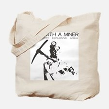 Sex with a Miner Tote Bag