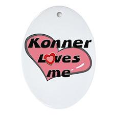konner loves me  Oval Ornament