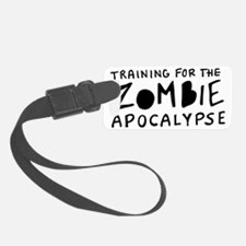 Training for the Zombie Apocalyp Luggage Tag