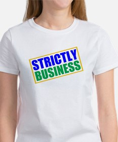 Strictly Business Tee