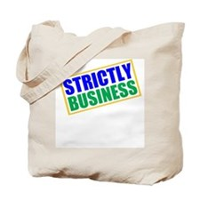 Strictly Business Tote Bag