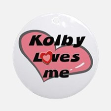 kolby loves me  Ornament (Round)