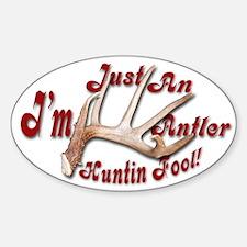 Antler Huntin Fool Oval Decal