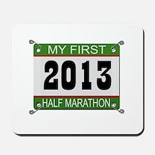 My First 1/2 Marathon - 2013 Mousepad