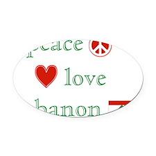PeaceLoveLebanon Oval Car Magnet