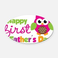 OwlGirl1stFathersDay Oval Car Magnet