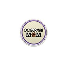 Doberman Dog Mom Mini Button