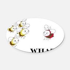 Whats the Matter Oval Car Magnet