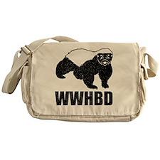 What Would Honey Badger Do Messenger Bag