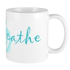 just breathe aqua Mug