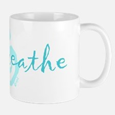 just breathe aqua Mug