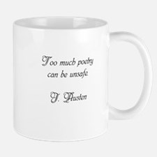 Too much poetry can be unsafe Mugs