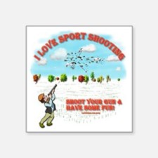 "I Love Sport Shooting Square Sticker 3"" x 3"""