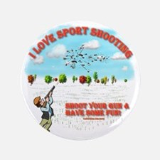 """I Love Sport Shooting 3.5"""" Button"""