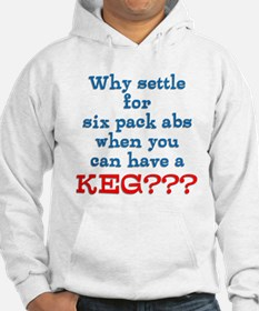 Why Settle For Six Pack Abs Hoodie