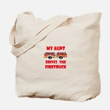 Drives the Firetruck-Aunt Tote Bag