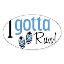 I Gotta Run in Blue Decal
