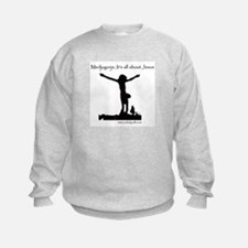 It's All About Jesus Sweatshirt