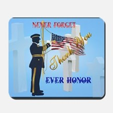 Yard Sign Never Forget-Ever Honor Mousepad