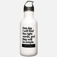 One Day I will Find th Water Bottle