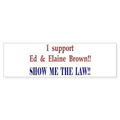 ShowMeTheLaw Bumper Bumper Sticker