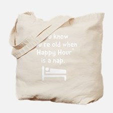 Happy Hour Nap White Tote Bag