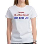 ShowMeTheLaw Women's T-Shirt