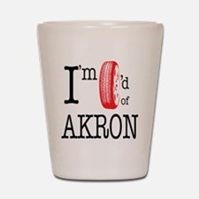 Tired of Akron Shot Glass