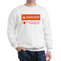 DANGER Sweatshirt