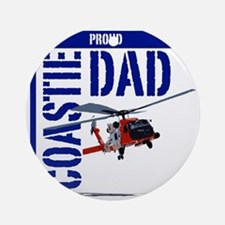 Love my Coastie - Proud Dad - Helo Round Ornament