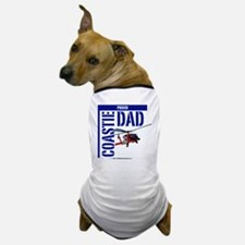 Love my Coastie - Proud Dad - Helo Dog T-Shirt