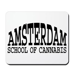 Amsterdam School Of Cannabis Mousepad