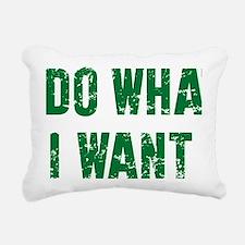 I Do What I Want Rectangular Canvas Pillow