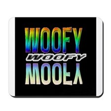 WOOFY-RAINBOW MIRROR TEXT/BLK Mousepad