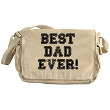 BEST DAD EVER! Messenger Bag