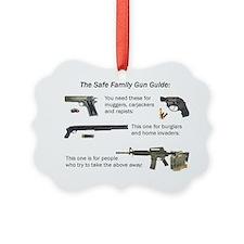 Safe Family Gun Guide Picture Ornament